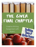 Creative Writing- The Giver Final Chapter