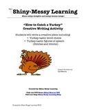 Creative Writing: Turkey-tastic