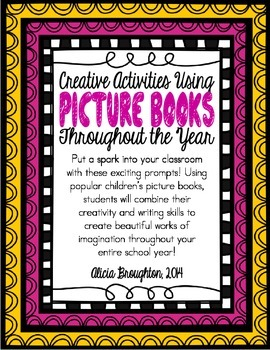 Creative Writing Using Picture Books (Through the Year)
