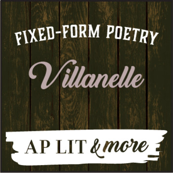 Creative Writing - Villanelle, a Fixed-Form Poem