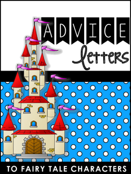 Creative Writing With Fairy Tales: Advice Letters