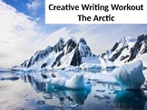 Creative Writing Workout. The Arctic