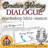 Creative Writing Workshop: Dialogue Mini Lesson