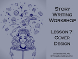 Creative Writing Workshop Lesson 7: Book Cover Design