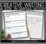 December Narrative Writing-Taking Santa's Sleigh
