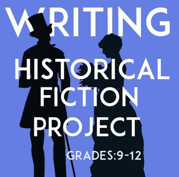 Historical Fiction Creative Writing Project   Research   Fun Assessment