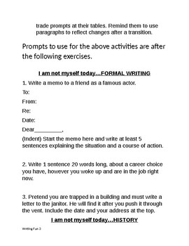 Creative Writing and Speech Prompts  I am not myself today…