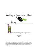 Creative Writing and Superheroes