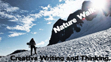 Creative Writing and Thinking with Images, Nature Walk Gr. 1-6