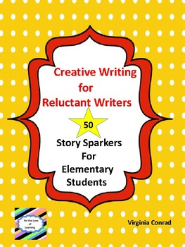 Creative Writing for Reluctant Writers