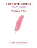 Creative Writing for Singapore English Book 3 (Primary 5 and 6)