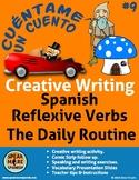 Creative Writing for Spanish Reflexive Verbs.  Los Verbos Reflexivos en Español