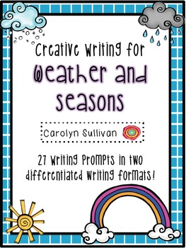 Creative Writing for Weather and Seasons!