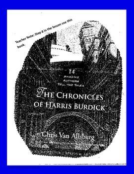 Narrative Writing for the Year Harris Burdick Writings