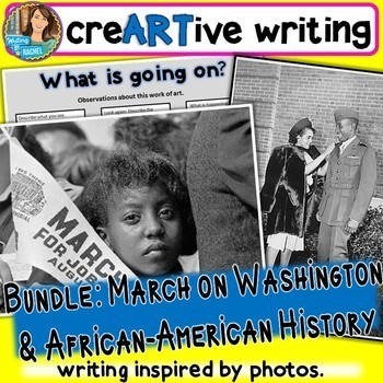 Creative Writing with African-American history AND March on Washington photos