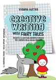 Creative Writing with Fairy Tales