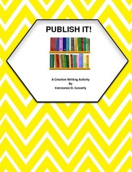 Writing Activity:Creative Writing -Publish It!
