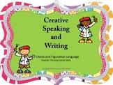 Creative Writing/Speaking - FIGURATIVE LANGUAGE