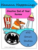 Creative Year End Review: NYS Social Studies 8
