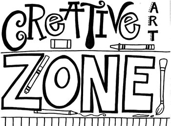 Creative Zone Sign/Coloring Sheet