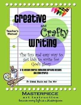 Creative and Crafty Writing-Teacher's Manual