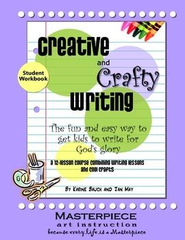 Creative and Crafty Writing-Student Book