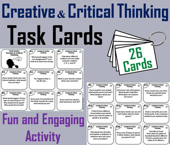 Creative and Critical Thinking Task Cards 2nd 3rd 4th 5th 6th 7th 8th Grade