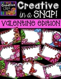 Creative in a SNAP: VALENTINE Clipart Edition {Creative Cl