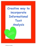 Creative way to incorporate Informational Text Analysis