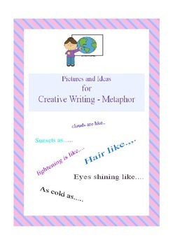 Creative writing - pictures for metaphor