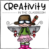 Creativity in the Classroom! {Tips, Tools, & Printable Act