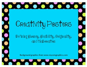 Creativity Posters: Defining fluency, flexibility, originality, and elaboration