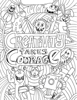 Creativity Takes Courage coloring sheet