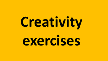 Creativity exercises