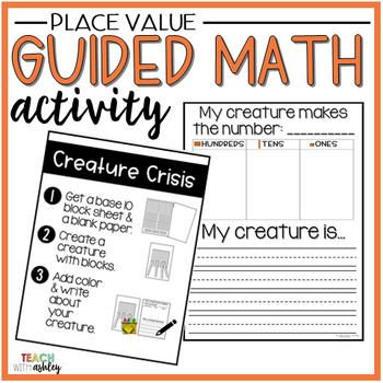 Place Value Guided Math Activity Creature Crisis