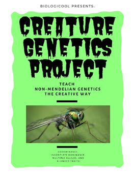 Creature Genetics: A Creative Project for Learning Non-Men