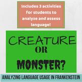 Creature OR Monster? Analyzing Language in Frankenstein! -