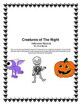 Creatures of The Night - Halloween Musical