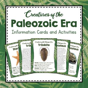 Paleontology Unit Study: Creatures of the Paleozoic Era Information Cards