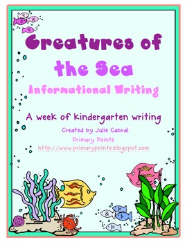 Creatures of the Sea:  Informational Writing