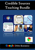 Credible Source Analysis Teaching Bundle: Source Credibility for Google Drive