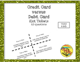 Credit Card versus Debit Card Exit Tickets TEKS 6.14B