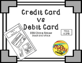 Credit Card versus Debit Card ISN Notes TEKS 6.14B