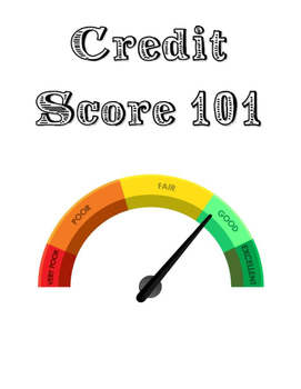 Credit Score 101 KEY