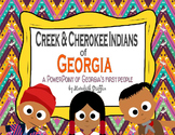 Creek & Cherokee Georgia Informational PowerPoint Interactive Book BUNDLE 2nd