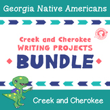 Creek and Cherokee - Georgia Native American Writing Project BUNDLE