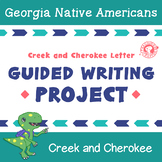 Creek and Cherokee Letter - Guided Writing Project