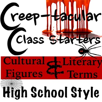 Creep-tacular Daily Starters High School Style!