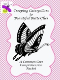 National Geographic Kids/Creeping Caterpillar to Beautiful Butterfly