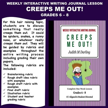 Interactive Weekly Writing Notebook Lesson -Creeps Me Out - CC Aligned